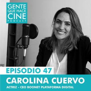 EP47: PLATAFORMAS DIGITALES con Carolina Cuervo