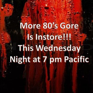More Gore Instore for Everyone!