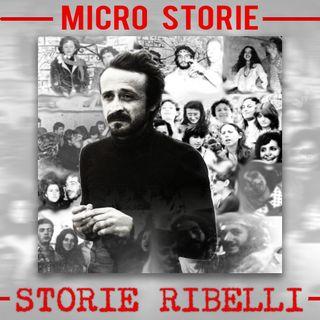 Cos'è e cosa trovi in Storie ribelli - micro storie con Peppino Impastato