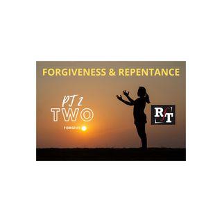 PT2-FORGIVENESS & REPENTANCE - 7:15:20, 6.52 PM