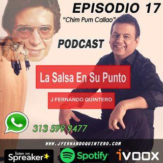 """EPISODIO 17-Héctor Lavoe """"chim pum callao"""""""