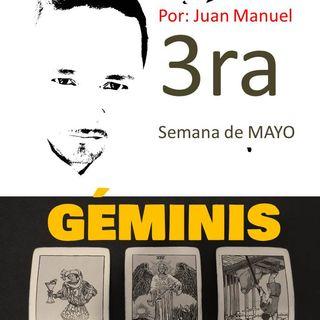 GÉMINIS TERCERA semana de mayo