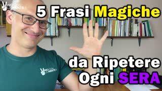 5 Frasi Magiche da ripetere ogni SERA! (Programma il tuo Inconscio)
