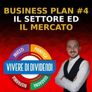 Business Plan #4 -  Analisi del Settore e del Mercato