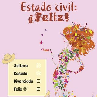 Estado civil: ¡Feliz!