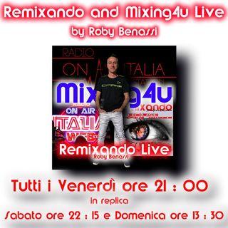 Remixando live+Mixing4u puntata 3