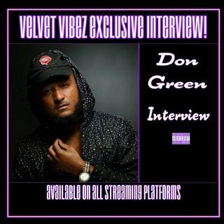 Velvet Vibez Podcast Interview W @dongreen757_