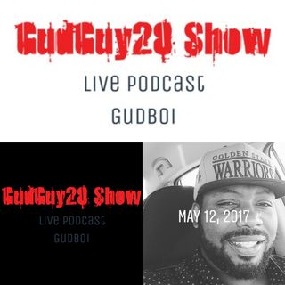 Gudguy28 Show on Spreaker Ep.2 ( Ethnic Slurs and 4 letter words)