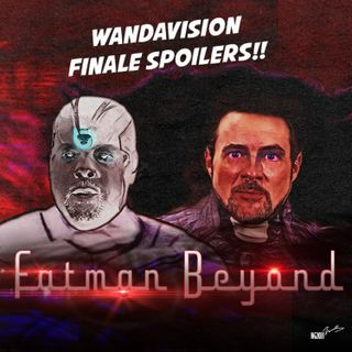321: *SPOILERS* WandaVision Finale & Special Guest MATT SHAKMAN!! FMB 3/7/21