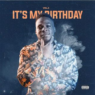 Dj Wap Jr - Its My Birthday Vol.5