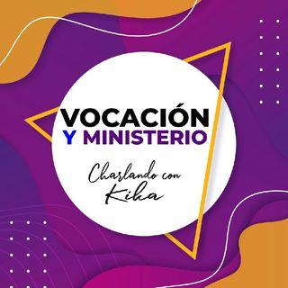 VOCACİÓN Y MINISTERIO