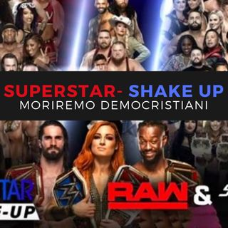 Wrestling It 13- Superstar-Shake Up: moriremo democristiani