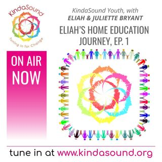 Eliah's Home Education Journey, Ep. 1   KindaSound Youth with Juliette & Eliah Bryant