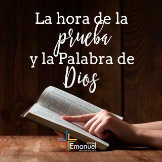 La hora de la Prueba y la Palabra de Dios - 2° Culto