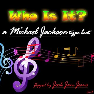Who Is It Michael Jackson type beat