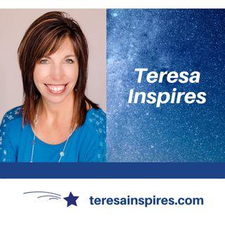 Teresa Inspires Podcast