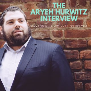 The Aryeh Hurwitz Interview.