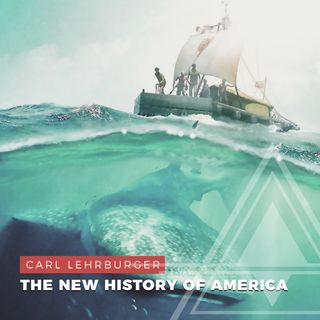 S01E02 - Carl Lehrburger // The New History of America and Ancient Transoceanic Travel