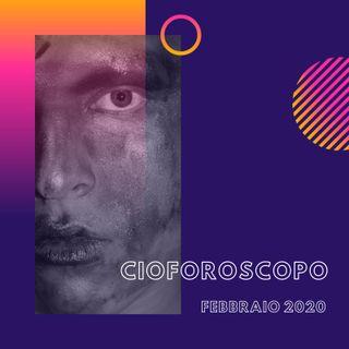 CIOFOROSCOPO - FEBBRAIO 2020