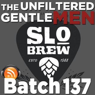 Batch137: SLO Brew's Steve Courier