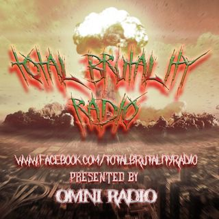 Total Brutality Radio - Season 3 - Episode 3 -