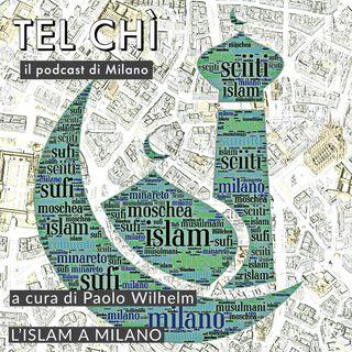 Puntata 38: As-salaam alaikum, l'Islam a Milano