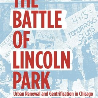 Public Newsroom 53: The Battle of Lincoln Park
