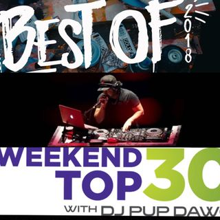 DJ Pup Dawg 2018 Year End Top30 Countdown