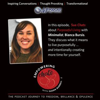 Susan chats about Purposeful Living with Bianca Bursis