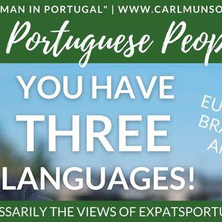 Dear Portuguese People: You have THREE Portuguese languages!