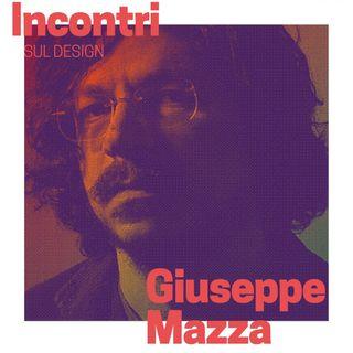 Incontri sul Design - Giuseppe Mazza