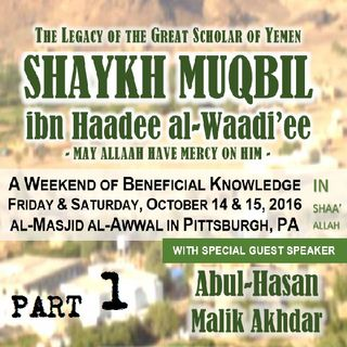 1: The Early Studies of Shaykh Muqbil ibn Haadee