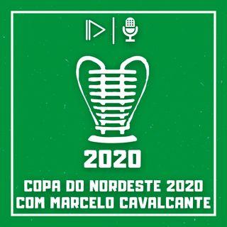 O que esperar da Copa do Nordeste 2020? (Com Marcelo Cavalcante)  - #NaMarcaEntrevista03