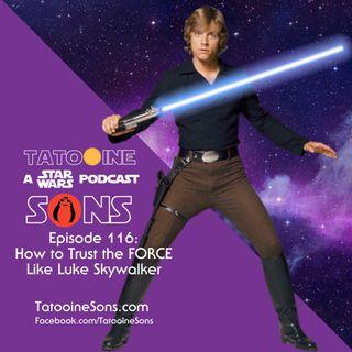How To Trust The Force Like Luke Skywalker