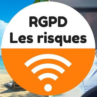RGPD - Les risques