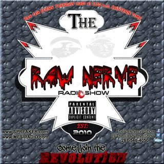 The Raw Nerve Show - 11-19-13