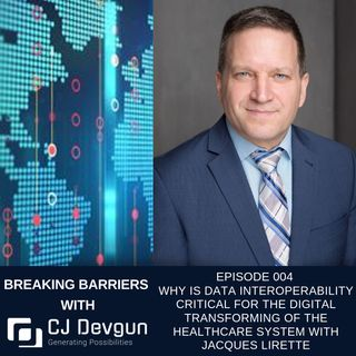 EP004 Why is Data Interoperability critical for the Digital transforming of the Healthcare system