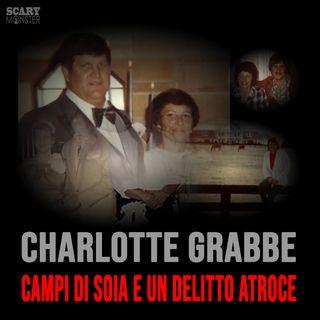 Charlotte Grabbe - Campi di soia e un delitto atroce