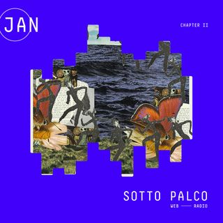 SottoPalco - Gennaio  (Chapter II)