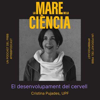 EP01: El desenvolupament del cervell amb la Cristina Pujades