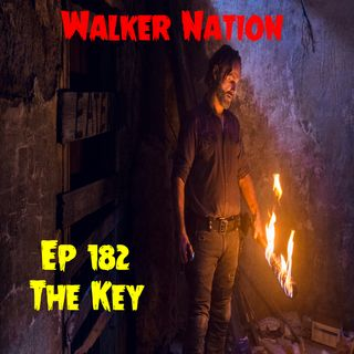 "Ep 182 ""The key"" TWD 812"