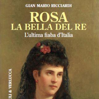 "Gian Mario Ricciardi ""Rosa la bella del Re"""