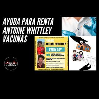 12. #ENVIVO Ayuda para Renta, Vacunas, Antoine Whittley| Amigos de lunes por la mañana Mar. 22