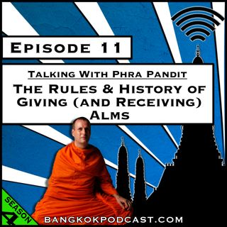 The Rules & History of Giving (and Receiving) Alms [Season 4, Episode 11]