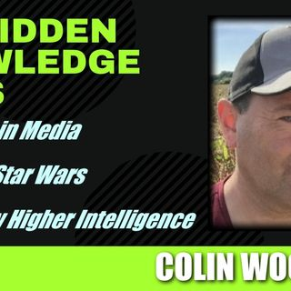 Messages in Media - Decoding Star Wars - Inspired by Higher Intelligence with Colin Woolford