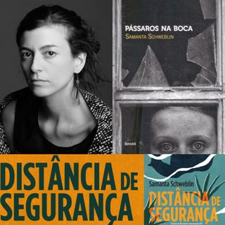 #18 - Vozes da América Latina (ou da Ursal): Samanta Schweblin