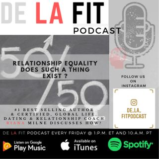 De La Fit Podcast Season 4 Ep. 41