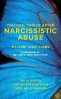 The Dr. Pat Show: Talk Radio to Thrive By!: You Can Thrive After Narcissistic Abuse with author Melanie Tonia Evans