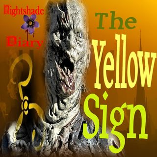 The Yellow Sign | King in Yellow Story | Podcast