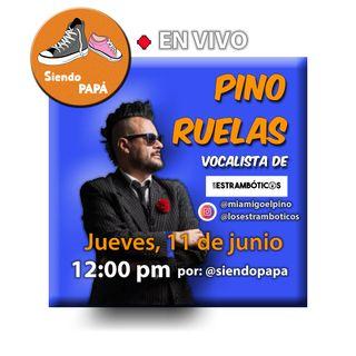Siendo PAPÁ EN VIVO con Pino Ruelas de Los Estrambóticos Programa #1